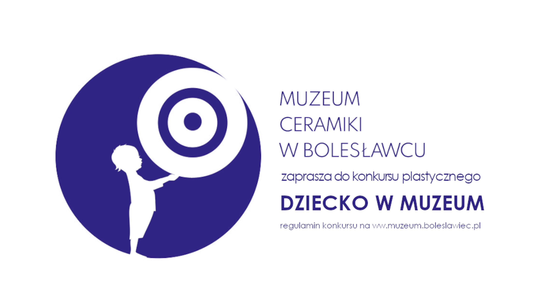 """Konkurs plastyczny pt. """"Dziecko w muzeum"""
